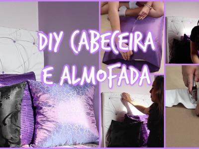 DIY: Cabeceira e almofadas