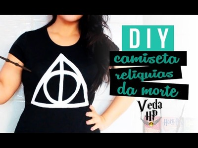 DIY CAMISETA RELIQUIAS DA MORTE ❤ VEDA HP #6