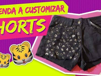 COMO CUSTOMIZAR SHORTS (DIY SHORTS CUSTOMIZATION)