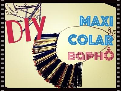 DIY - Maxi Colar | Lindoooo, Fácil e Baratinho!!!