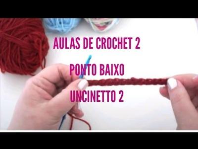 Aula de Crochet 2 - Ponto Baixo. Classe Uncinetto 2