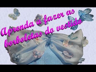 DIY-Fantasia Cinderela Nova - parte 3 - Como fazer as borboletas