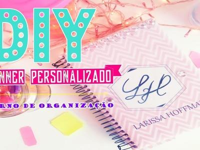 DIY - Planner   Como fiz meu caderno de organização
