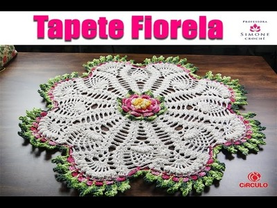 Tapete Redondo Crochê - Flor Fiorella - Professora Simone