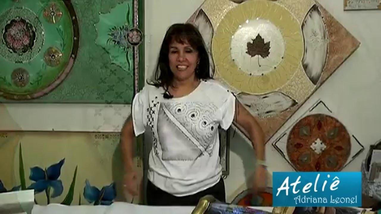 ADRIANA LEONEL - PINTURA EM CAMISETA PARTE 3 de 3