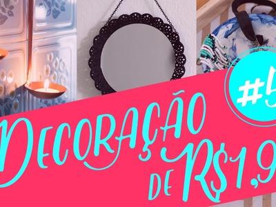 Decoração com objetos de R$1,99 - #5 - Decore gastando pouco - DIY