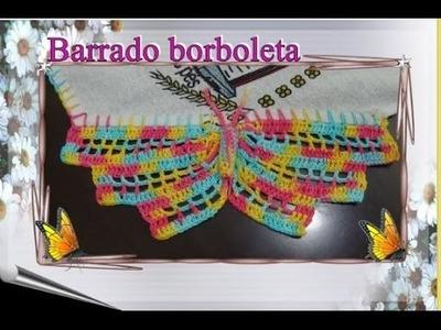 Barrado em crochê borboleta na lateral do pano de prato (PARTE 1)