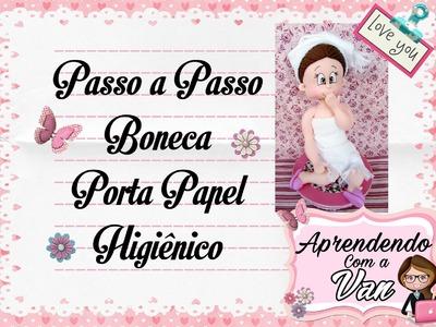 (DIY) PASSO A PASSO BONECA PORTA PAPEL HIGIÊNICO - Especial Dia das Mães #17