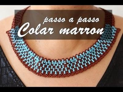NM Bijoux - Colar Marron.Azul - passo a passo