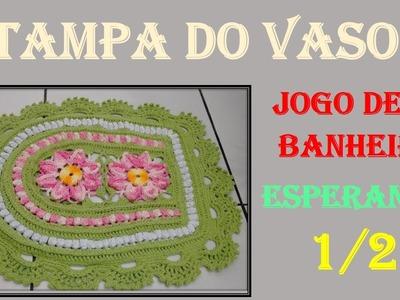 Tampa do Vaso Jogo de Banheiro Esperanza 1.2 por Wilma Crochê