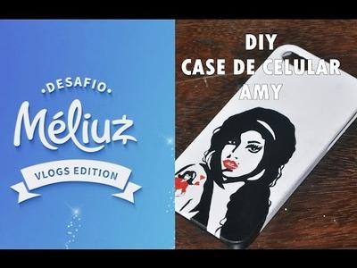 DIY :: Case de Celular Amy Winehouse ♥ Faça você mesmo!  #desafiomeliuz