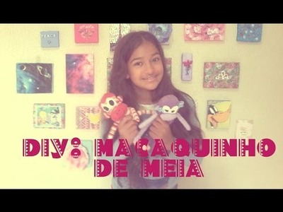 DIY: MACAQUINHO DE MEIA - Ellen Souza