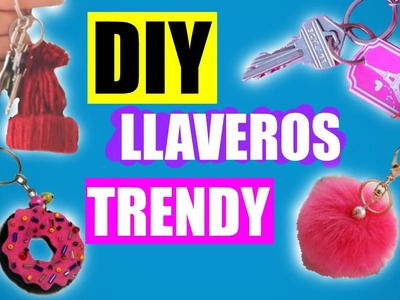 DIY llaveros trendy