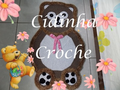 Croche- Tapete Ursinho- Passo A Passo- Parte 1. 2