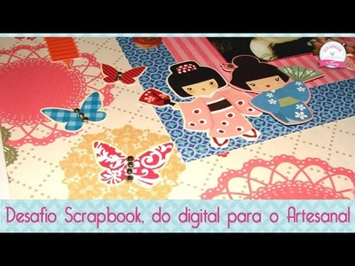 Desafio do Digital para o Artesanal- Scrapbook by Tamy