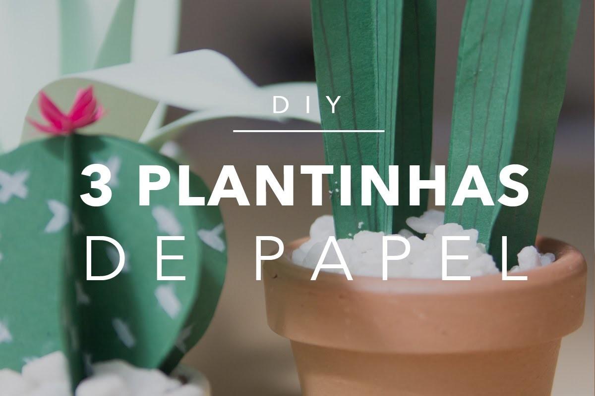 Casa Doce Casa - DIY: 3 plantas de papel