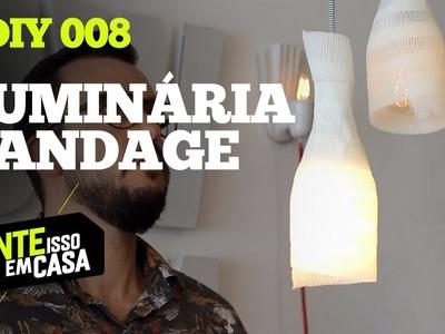LUMINÁRIA BANDAGE #DIY | Tente Isso em Casa