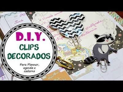Como fazer Clips decorados para Planner DIY tutorial | #POCPlanner