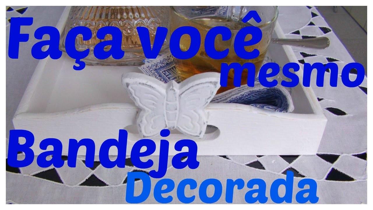DIY - Bandeja de madeira - Faça você mesmo-Artesanato-Manualidades-Jaira Melo