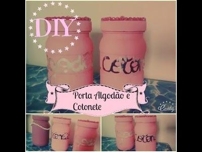 DIY Porta Cotonete e Algodão | Gislaine Lopes