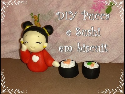 DIY - sushi e pucca em biscuit - Julia Halley biscuit