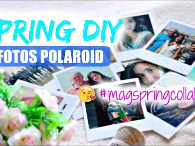 Spring DIY Fotos Polaroid c. The Passion Girl #magspringcollab