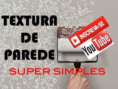D.I.Y - TEXTURA SIMPLES DE PAREDE - SÉRIE #EXPORAO