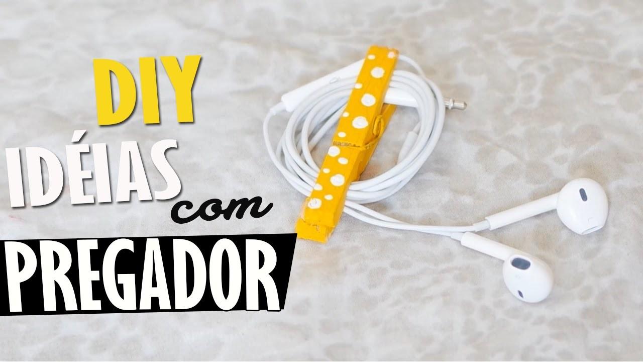 DIY: Idéias usando Pregador de Roupas ♥