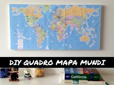 DIY QUADRO MAPA MUNDI | VEDA #28