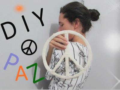 DIY: Símbolo da Paz | Por Vaan Rabelo