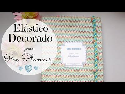 Elastico para planner DIY tutorial | #POCPlanner