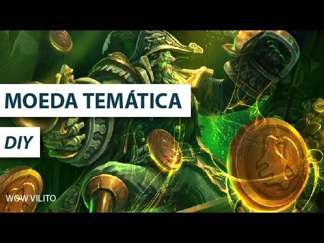 Moeda Baía do Coração Negro - DIY - Warcraft ( #Vilito )