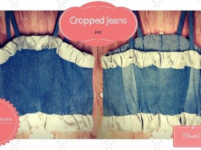 DIY - Cropped Jeans com Babados (Recicla Jeans #5)