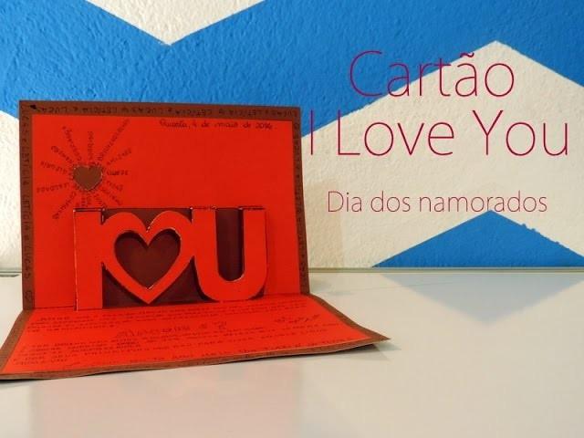 DIY:: Dia dos namorados - Cartão I love you