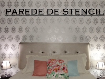Diy Pintura de parede com Stencil (imitando papel de parede)