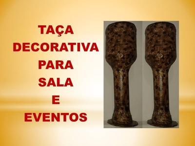 DIY - Taça Decorativa p. Sala, Aniversário, Casamento entre outros