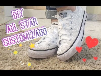 DIY: ALL STAR CUSTOMIZADO COM PEROLAS