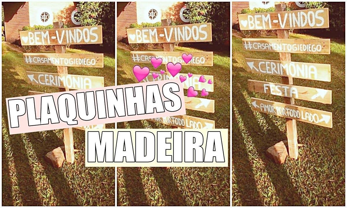 DIY| Plaquinhas de Madeira para casamento rústico ♥