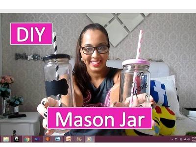 DIY: Mason Jar (Faça você mesmo)