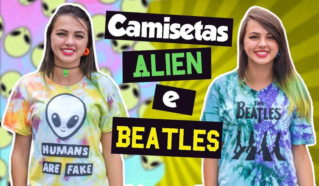 Customização: Camiseta Tie Dye Alien e Beatles   BIS DE CEREJA