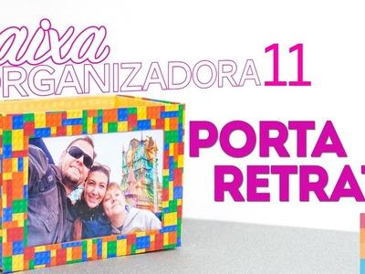 DIY - Caixa Organizadora 11 | Porta Retrato