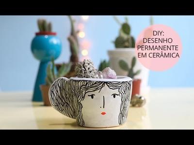 DIY - Desenho permanente em cerâmica