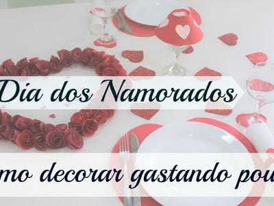 DIA DOS NAMORADOS-COMO DECORAR GASTANDO POUCO-DIY