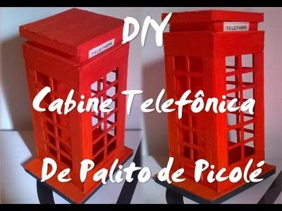DIY - Cabine Telefônica de Palito de Picolé