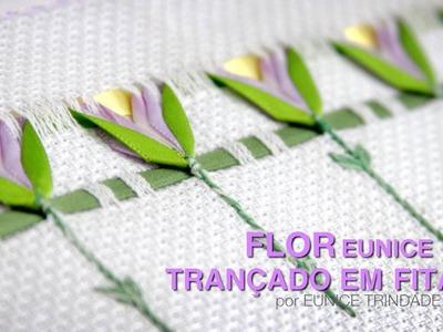 DIY - Flor Eunice (Trançado em Fitas)