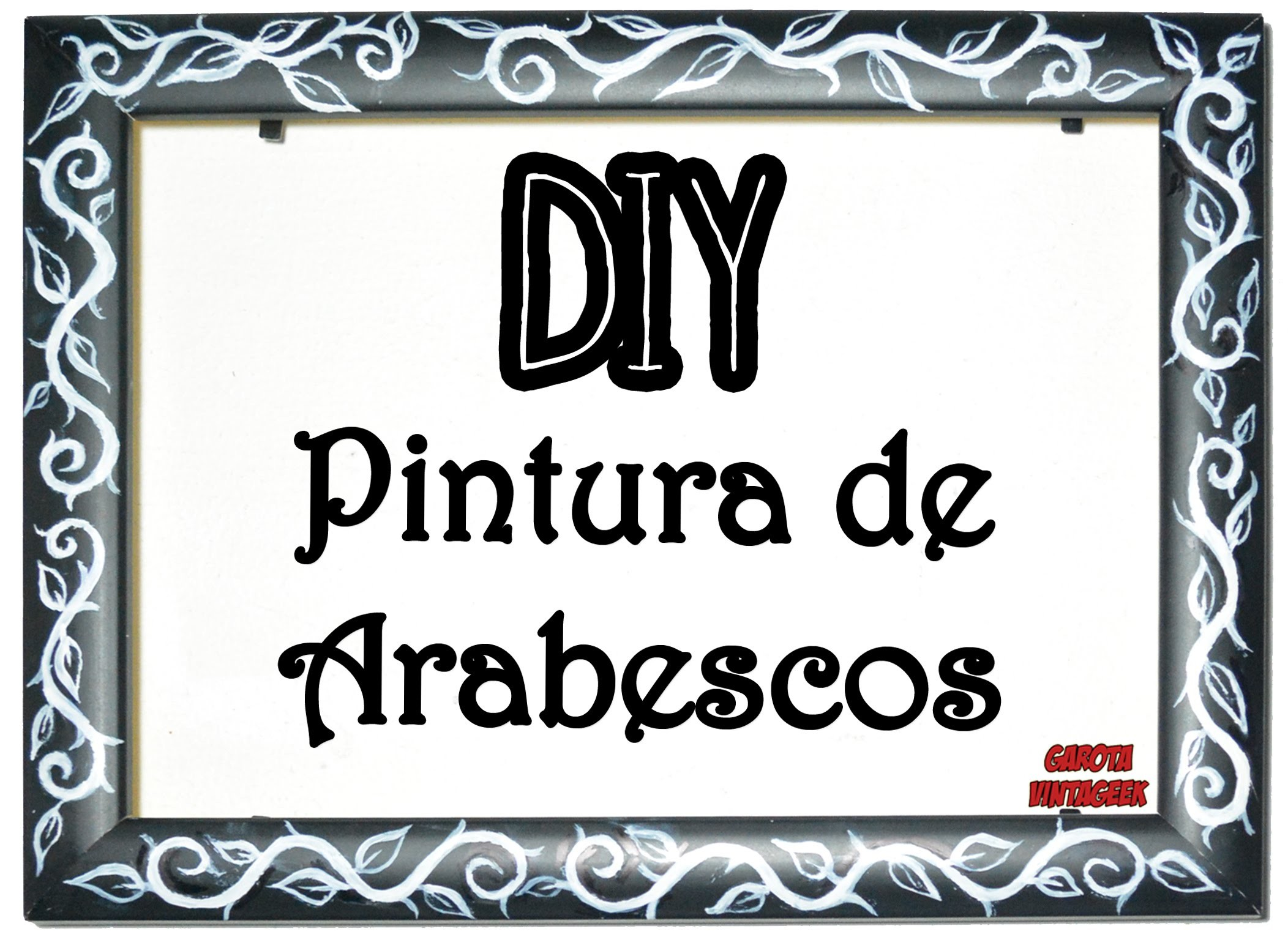 DIY:: PINTURA Vintage de Arabescos    #DIYPintura    Garota VintaGeek