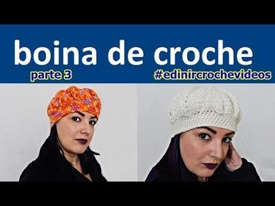 BOINA DE CROCHE PARA INICIANTES | PARTE 3 | DIY - BONNET