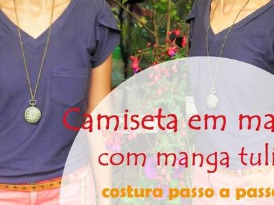 Camiseta em malha com manga tulipa - costura passo a passo (DIY Tutorial)