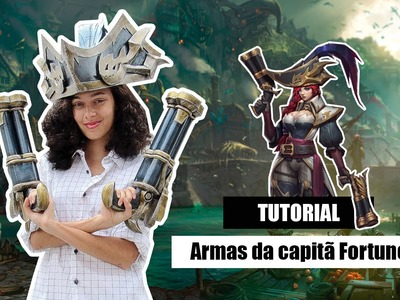 D.i.Y Como fazer as armas da Capitã Fortune de League of Legends - Kmaker Tutorial