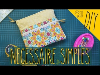 DIY ::: Necessaire Simples - By Fê Atelier